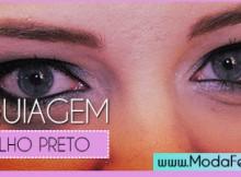 dicas de maquiagem para olho preto